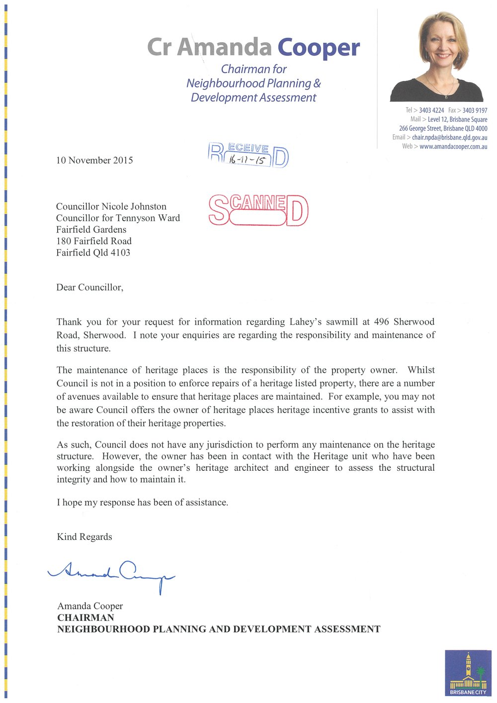 Response to Councillor Nicole Johnston regarding the heritage-listed Lahey Sawmill.