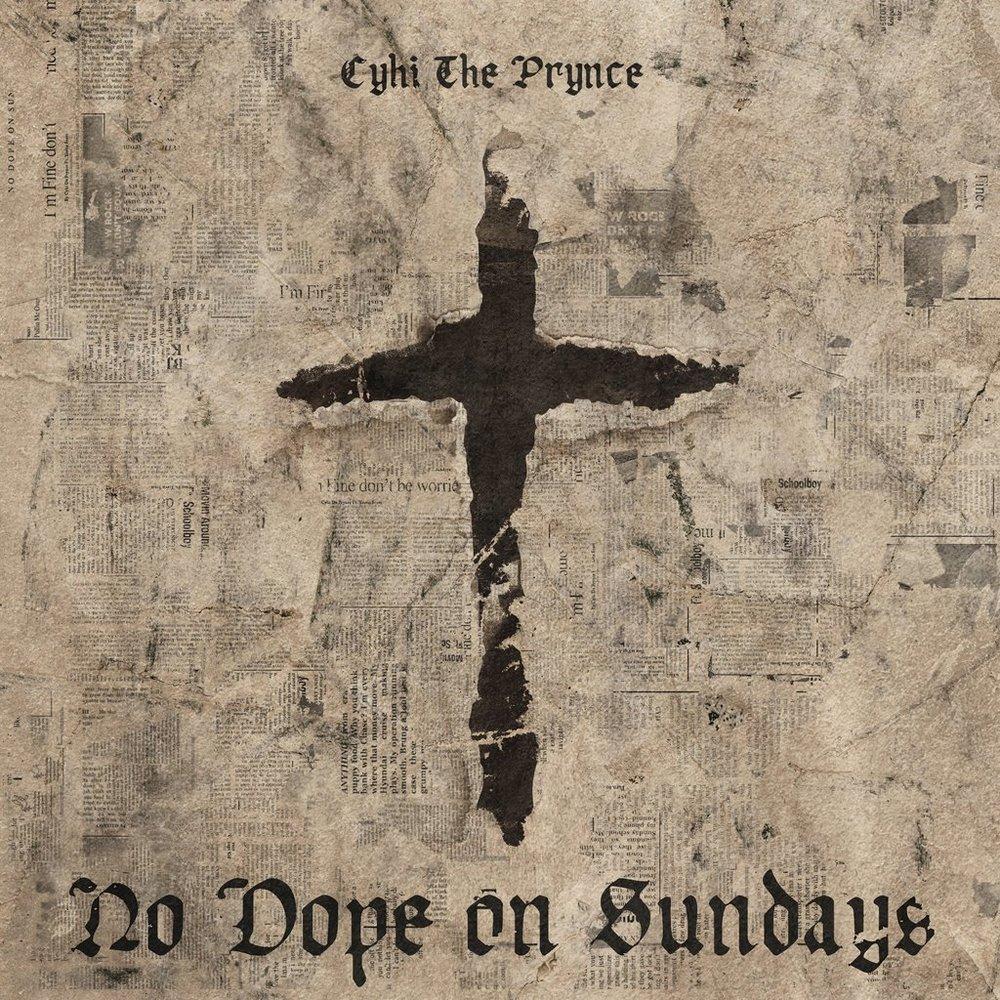 5. CyHi The Prynce - No Dope On Sundays