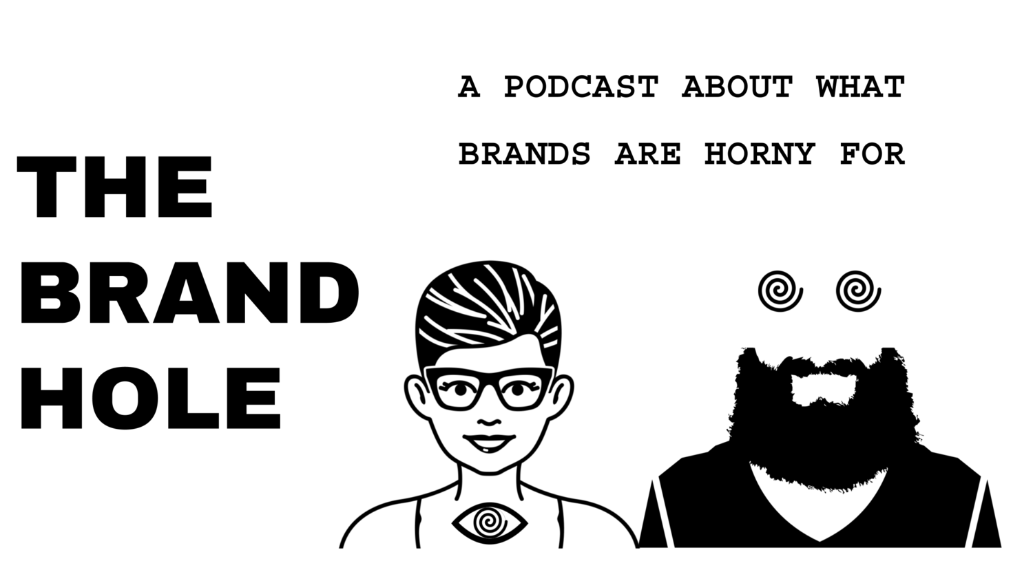 The Brand Hole Podcast