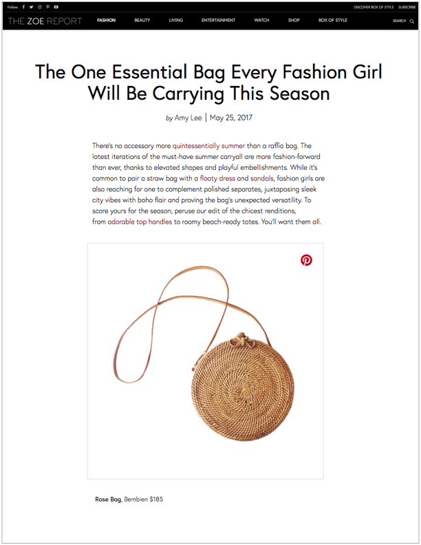 The Zoe Report , May 25, 2017  The One Essential Bag Every Fashion Girl Will Be Carrying