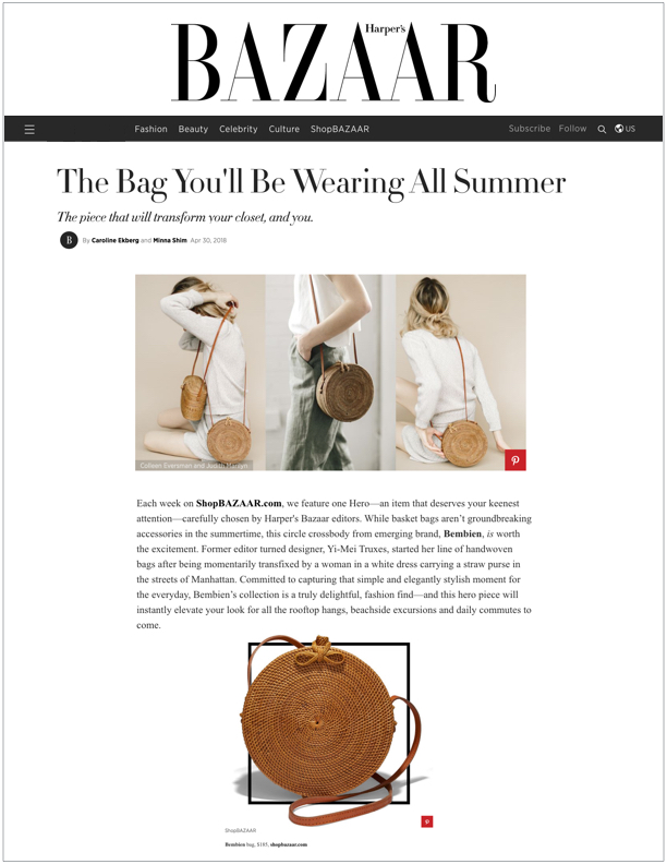 Harper's Bazaar ,   April 30, 2018  The Bag You'll Be Wearing All Summer