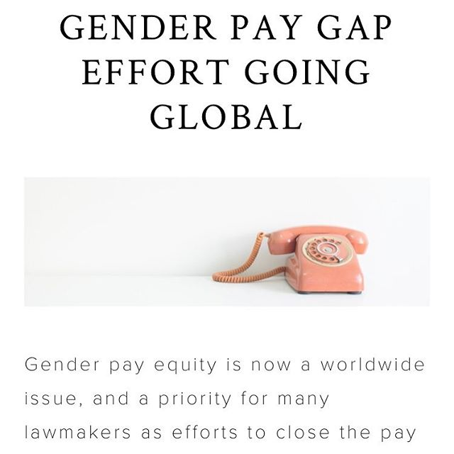 On today's blog. . . Global efforts to close the gender pay gap. . .