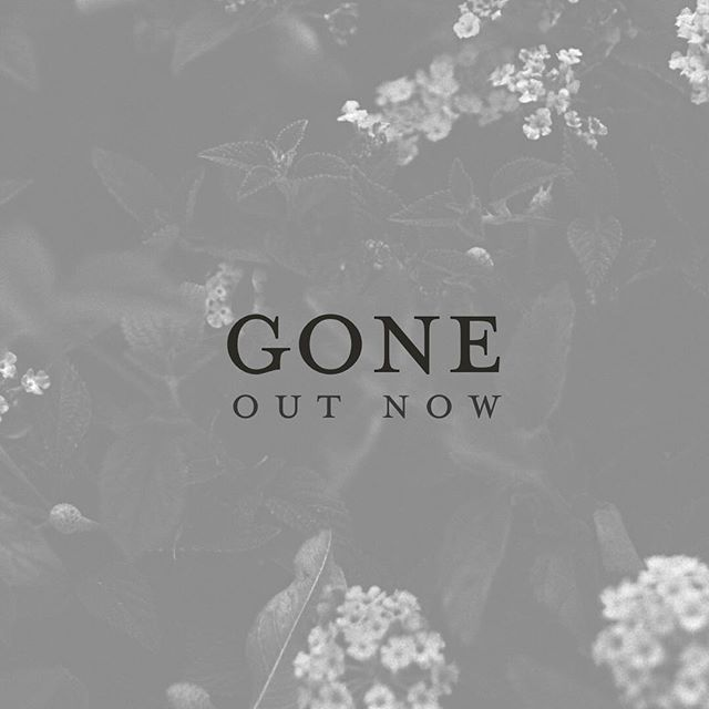 'GONE' out now on @spotify and @applemusic. link in bio.