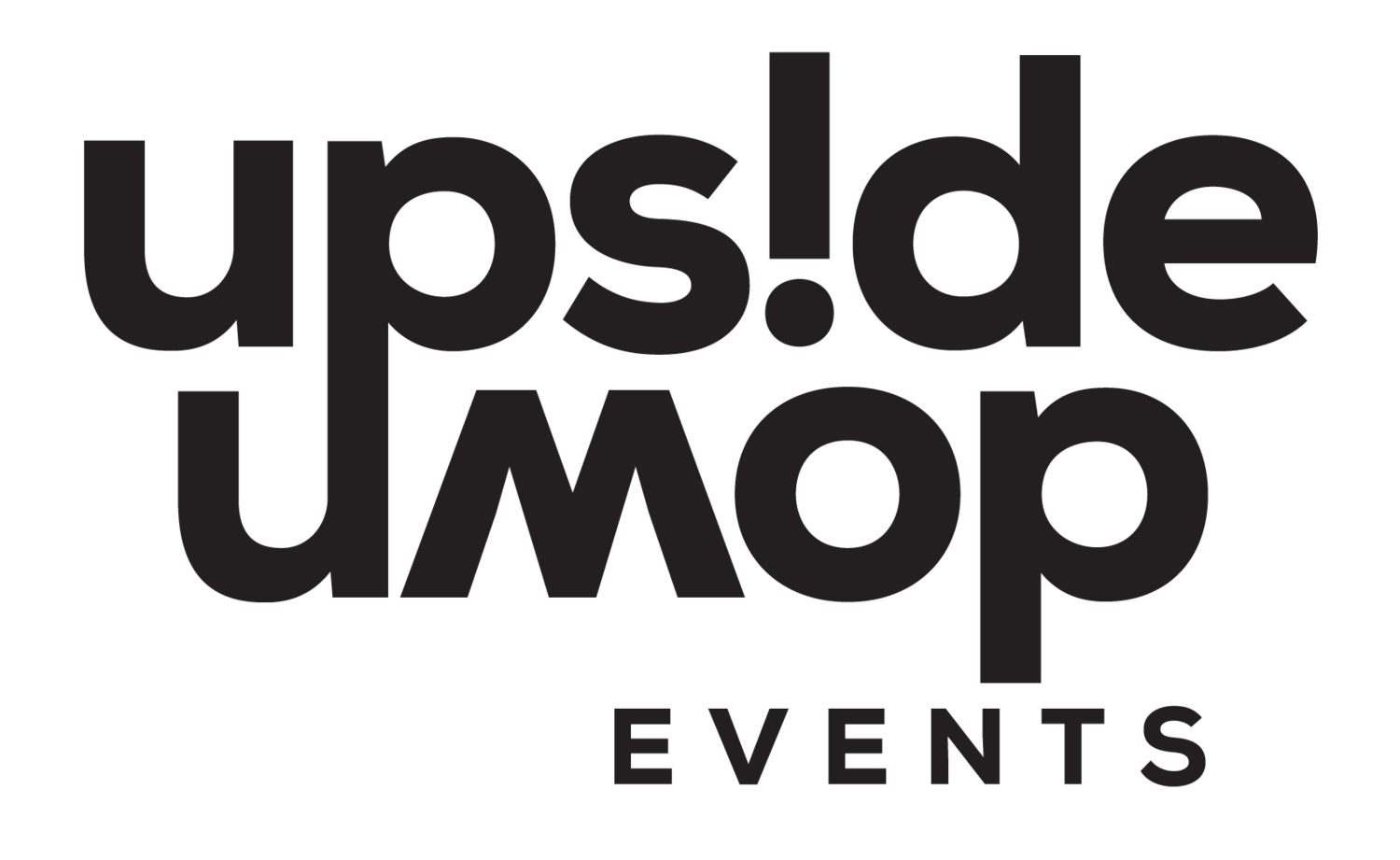 UPSIDE DOWN EVENTS