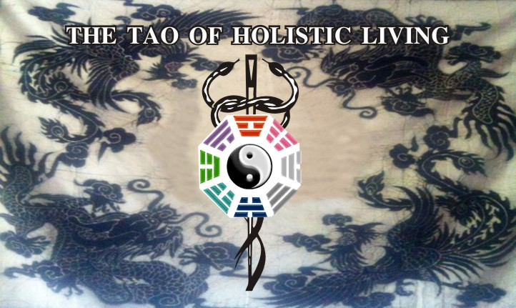 The Tao of Holistic Living