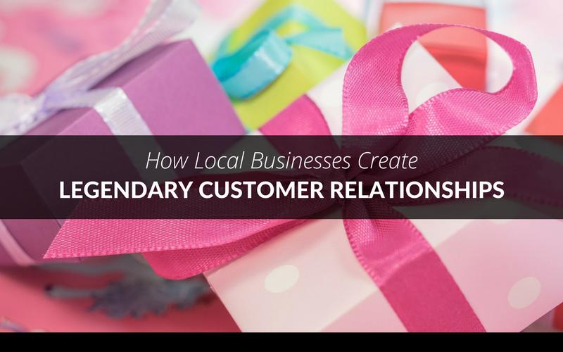 legendary customer relationships