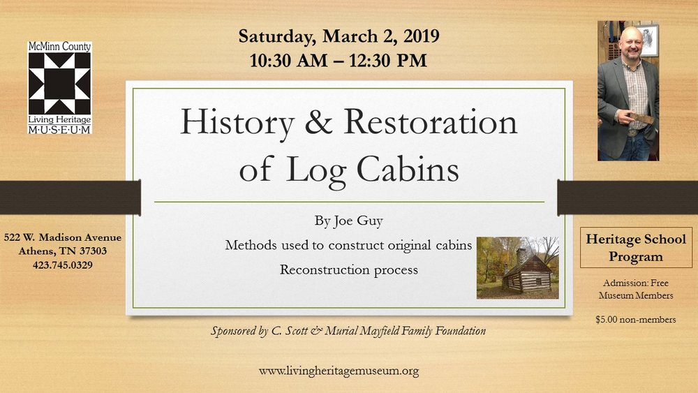 History & Restoration of Log Cabins.jpg
