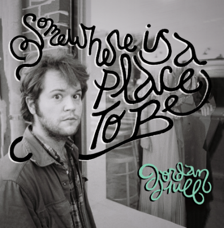 •JORDAN HULL - Somewhere Is a Place to Be - Album Cover.jpg