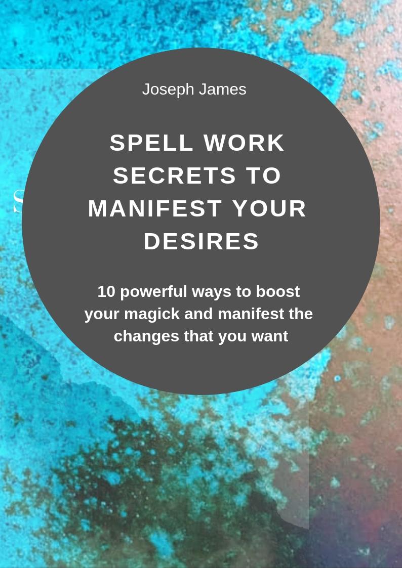 Spell work secrets to manifest yor desires.jpg