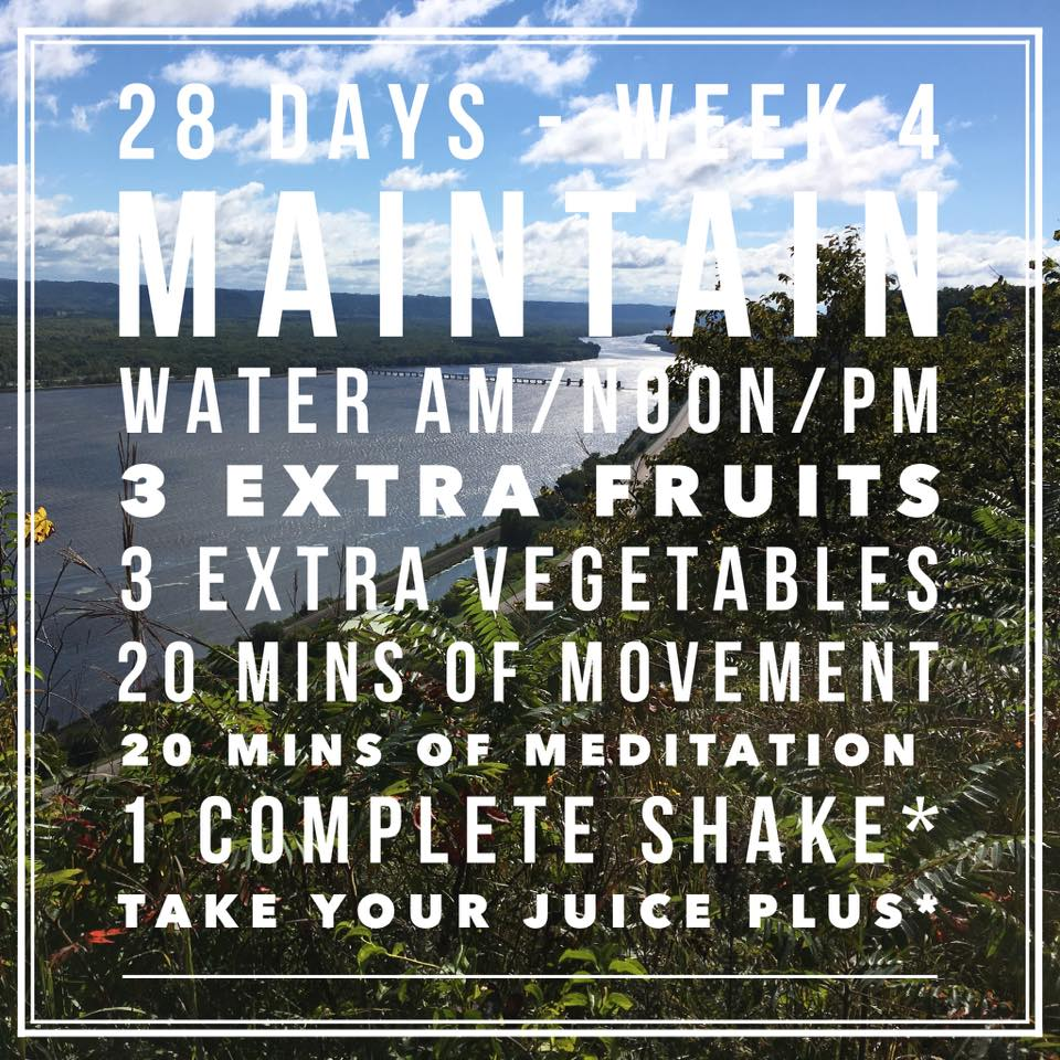 For many people this week will stay the same, for those of you still wanting to push on, feel free to add onto what we have already done. Often people fall off the program when we hit more than three extra fruits and three extra veggies. If nothing else, I want you to at least be having 3 fruits and 3 veggies (the recommended daily values are 7-13 servings a day).