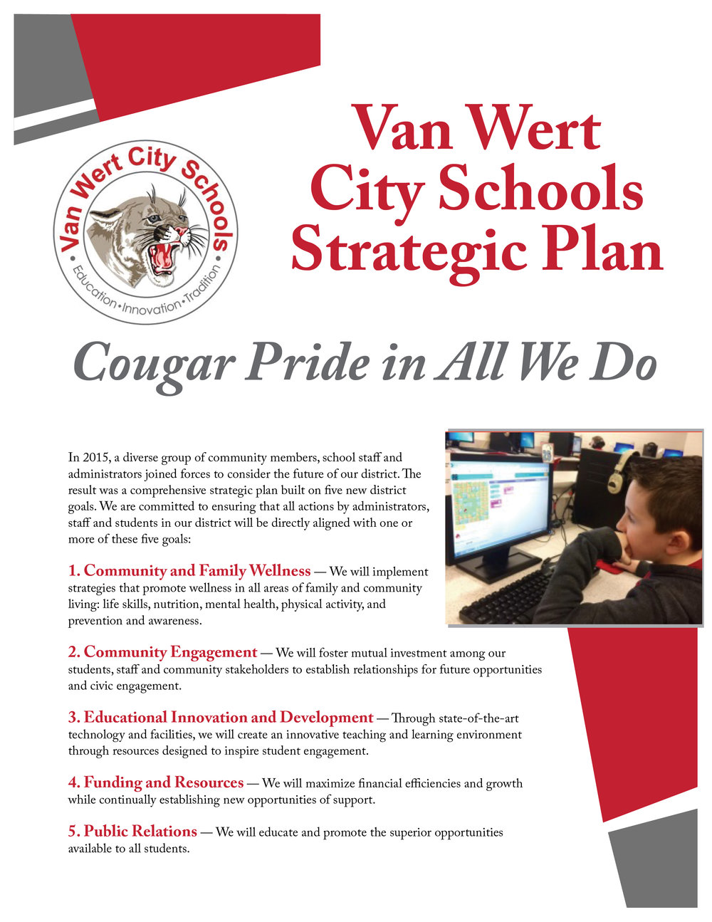 Page one of the Van Wert City Schools' Strategic Plan contains the district's five goals: community and family wellness, community engagement, educational innovation and development, funding and resources, and public relations.