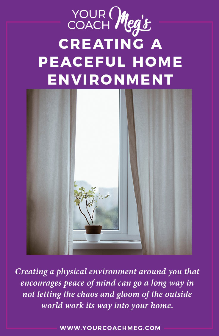 Creating a peaceful home environment