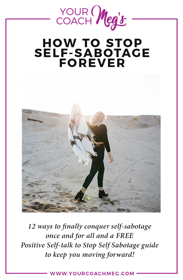 HOW TO STOP SELF SABOTAGE FOREVER