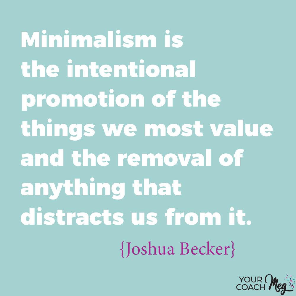 Minimalism is...