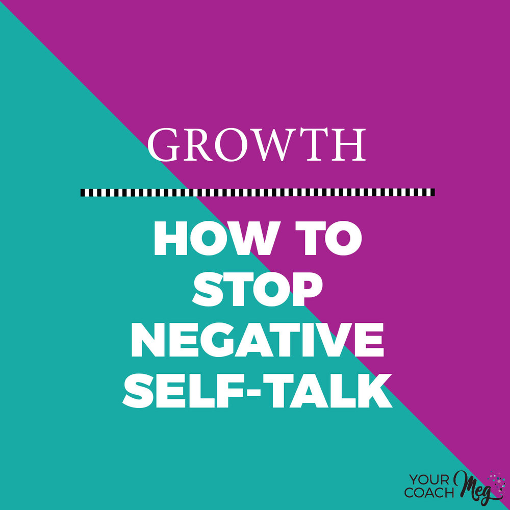 HOW TO STOP NEGATIVE SELF TALK (with a free workbook!)