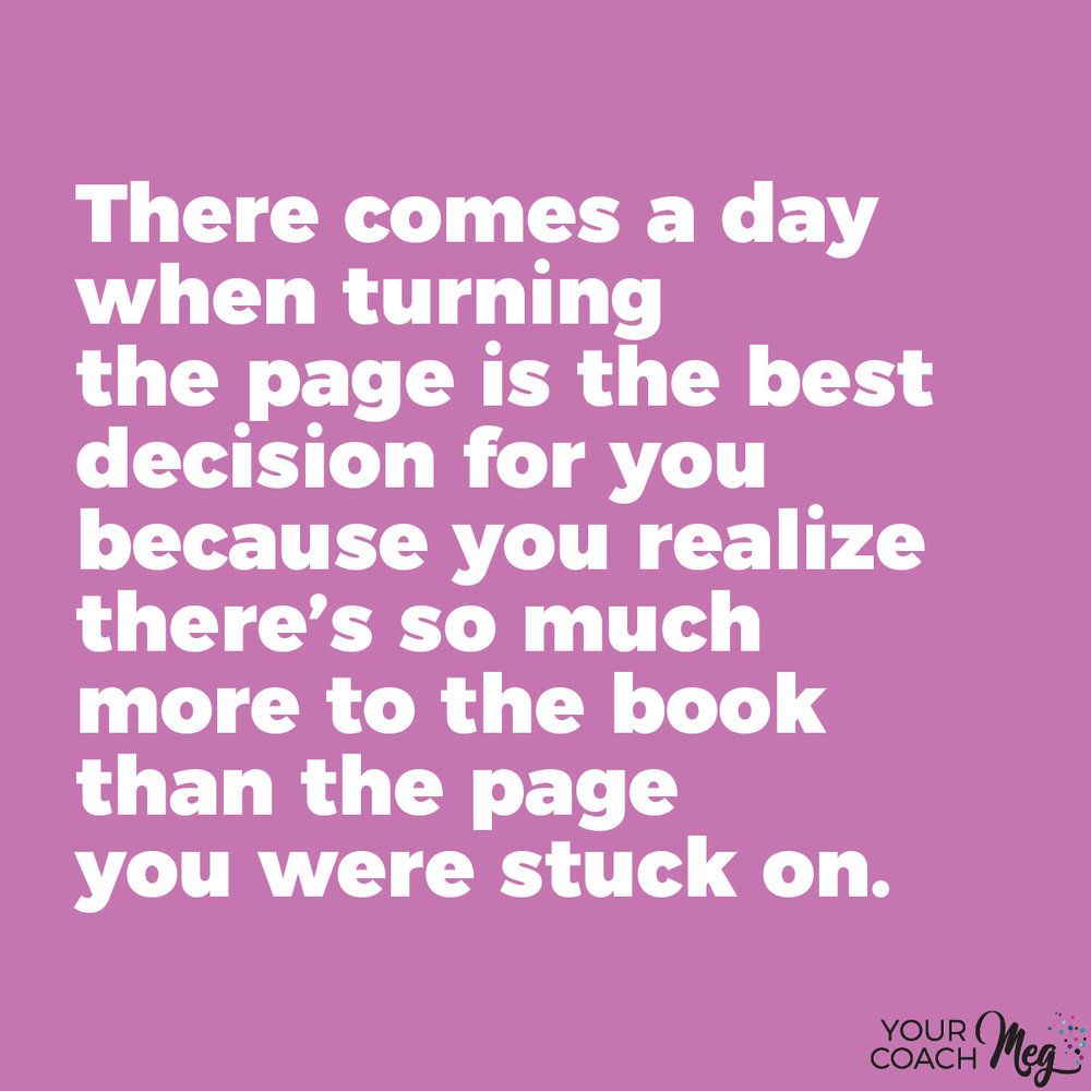 Turning the page is the best decision for you quote