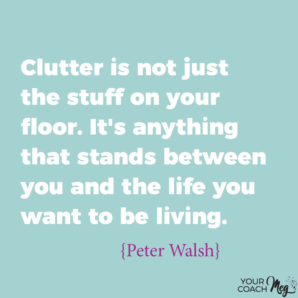 Clutter and minimalism quote Peter Walsh
