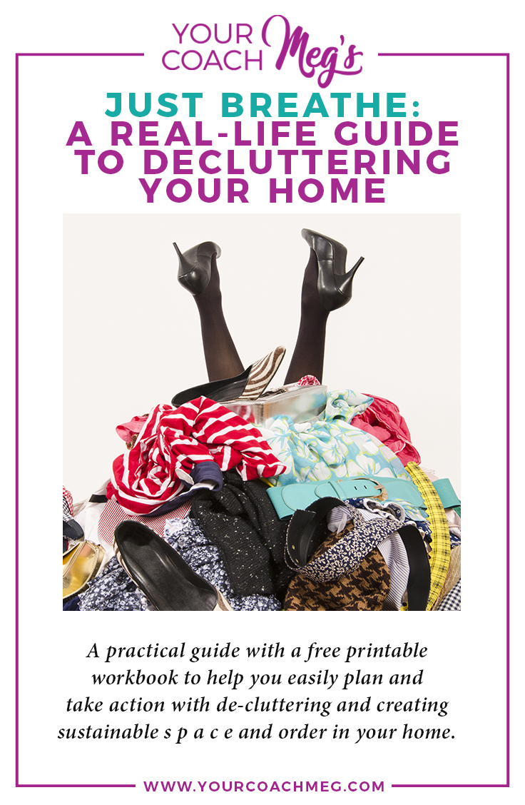 Just Breathe: How to declutter your home with a free workbook! | minimalism