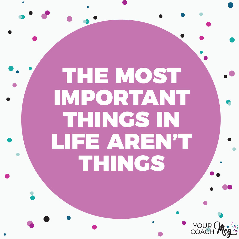THE MOST IMPORTANT THINGS IN LIFE AREN'T THINGS | MINIMALIST | DECLUTTER YOUR HOME