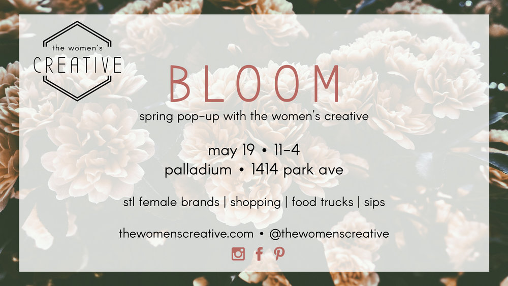 May 19, 2019 Pop-up BLOOM St Louis The Women's Creative