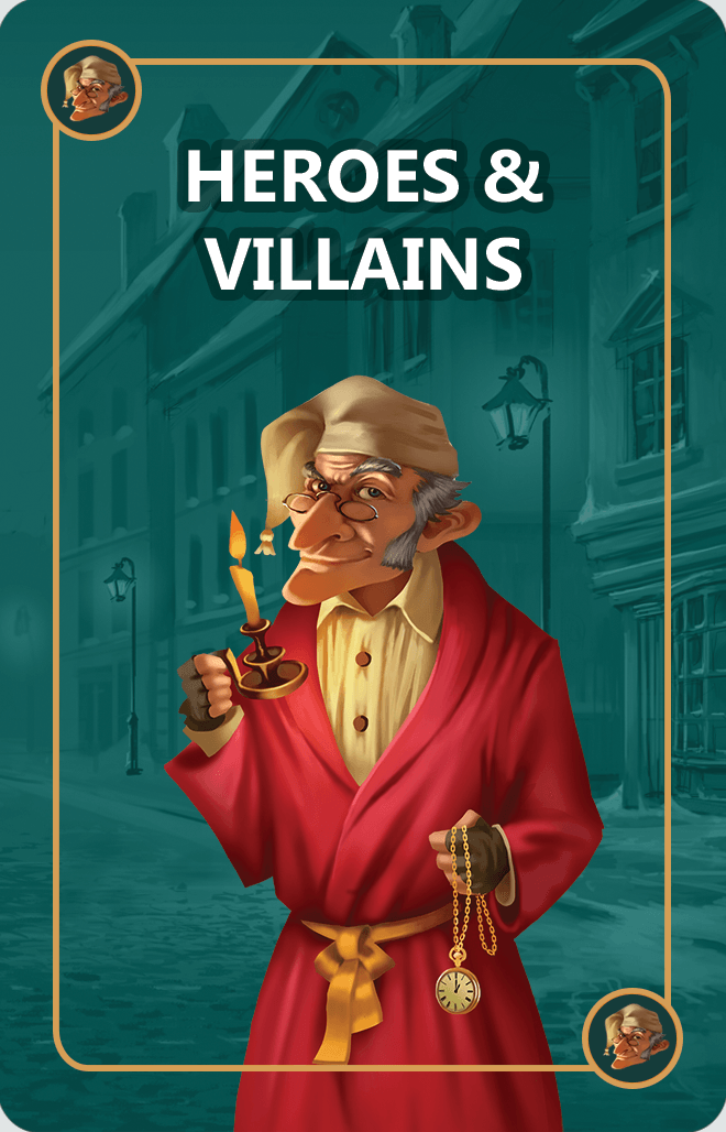 Heroes & Villains Cards will either help or hinder players at the cataclysmic climax of the game: Scrooge's Moment of Truth. Before challenging Scrooge players will want to remove from play as many of these cards as possible.