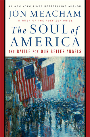 The Soul of America - By Jon Meacham