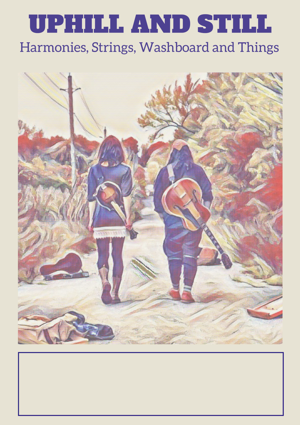 Uphill and Still Folk poster blank (3).png