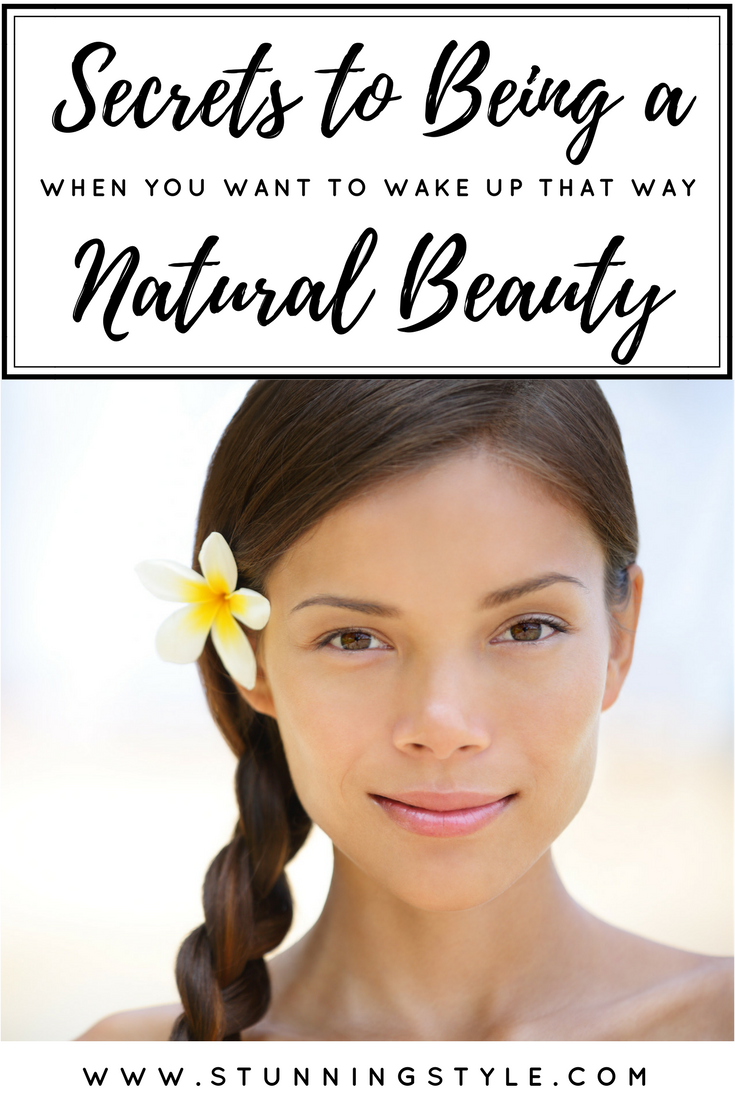 Every woman wants to be a natural beauty without makeup, and every woman can. We all want to wake up that way. I'm sharing tips and tricks for hair, skin and face to enhance what you already have.