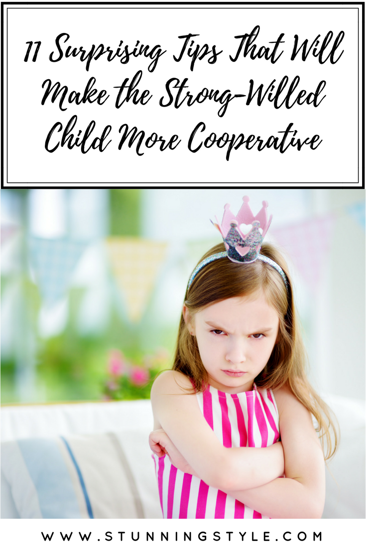 You've heard all the same ideas about how to make the strong-willed child more cooperative, but parenting isn't always discipline. Whether it's your daughter, toddler or boy, I've got 11 surprising tips that will make a big difference with a little effort.