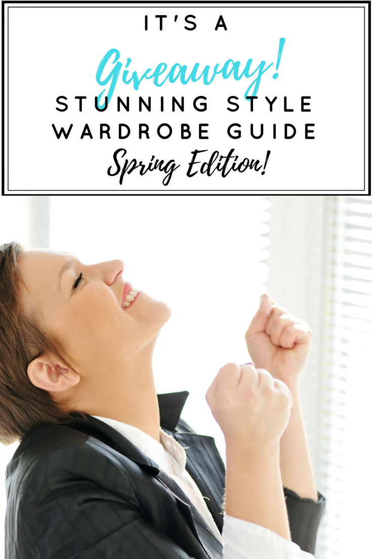 The Stunning Style Wardrobe Guide has been such a huge success that I'm giving away 3 copies of the SPRING EDITION! Be the first to receive it when it launches in February. Read more for your chances to win!