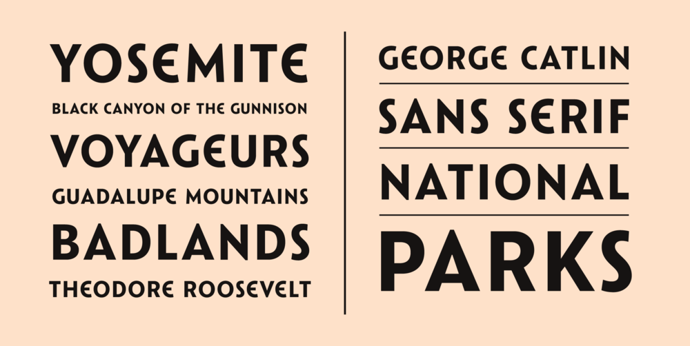 For Boilard's series, Riley Cran designed a new typeface, Catlin, as an effort to evoke the rich history of National Parks posters of the '30s and '40s.