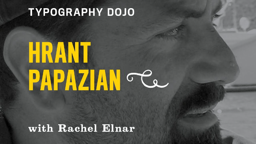 Cover graphic for the Typography Dojo interview with Hrant Papazian.
