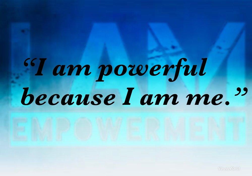 IAMpowerful.JPG