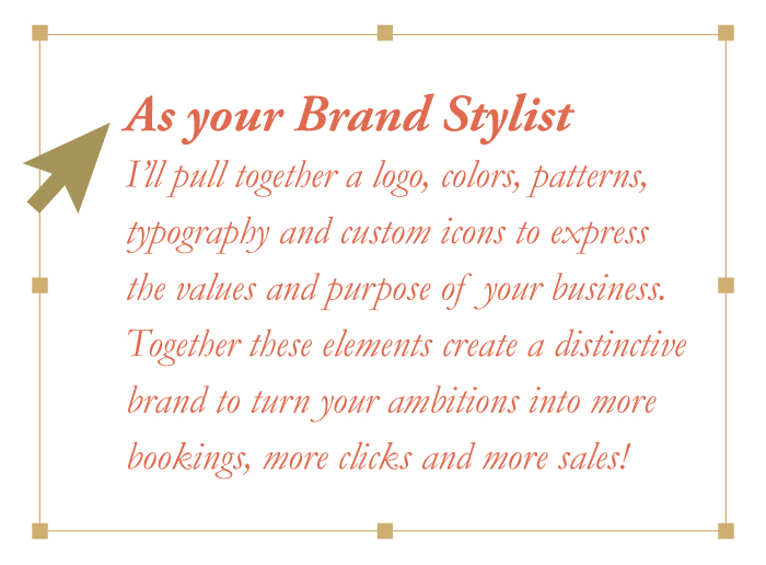 Branding, print, web, graphic design stylist for creatively conscious small businesses.