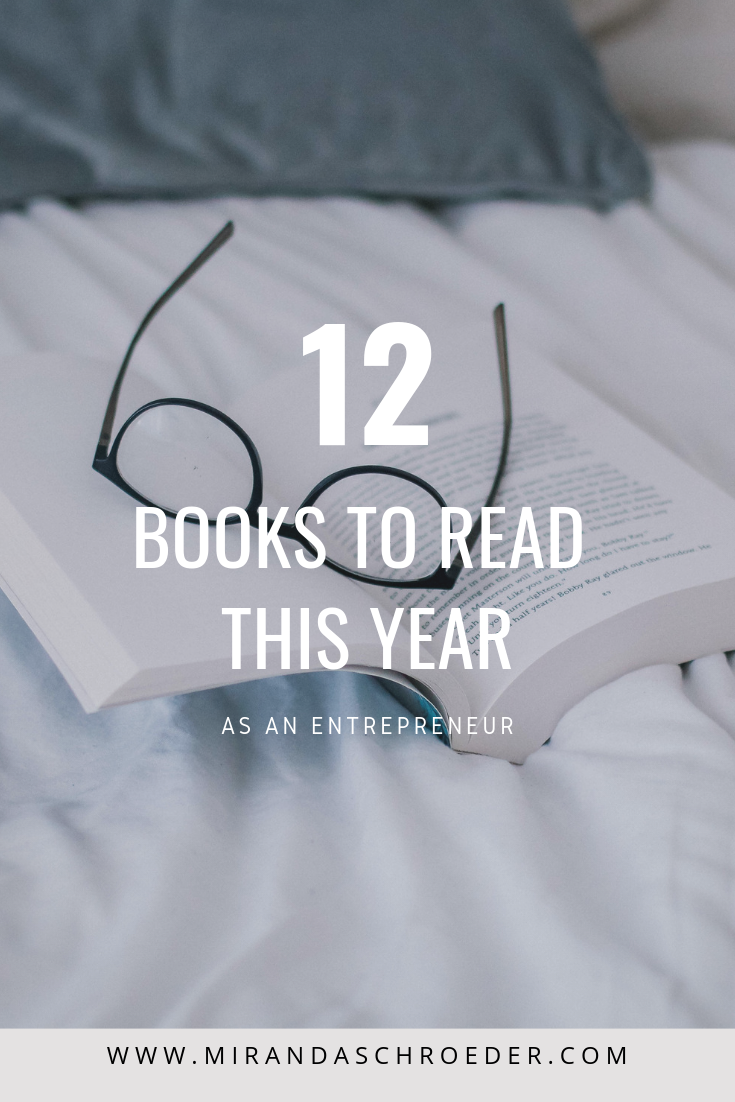 12 Books to Read this Year if You are An Entrepreneur | Miranda Schroeder Blog