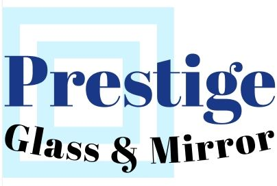 Prestige Glass & Mirror