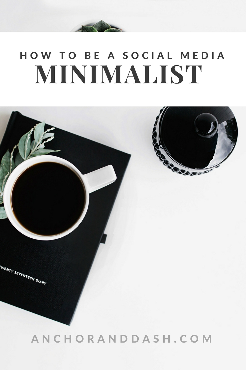 how to be a social media minimalist