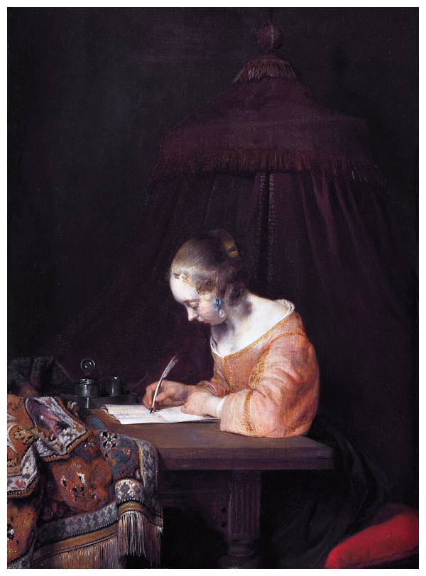 Gerard ter Borch  in his famous painting:  Woman writing a letter , oil on panel, 1655, (Image courtesy of the Mauritshaus, The Hague)