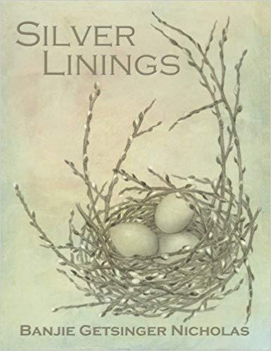 Silver Linings, Banjie Getsinger Nicholas, CreateSpace, 2012