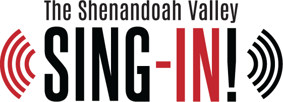 Shenandoah Valley Sing-In!