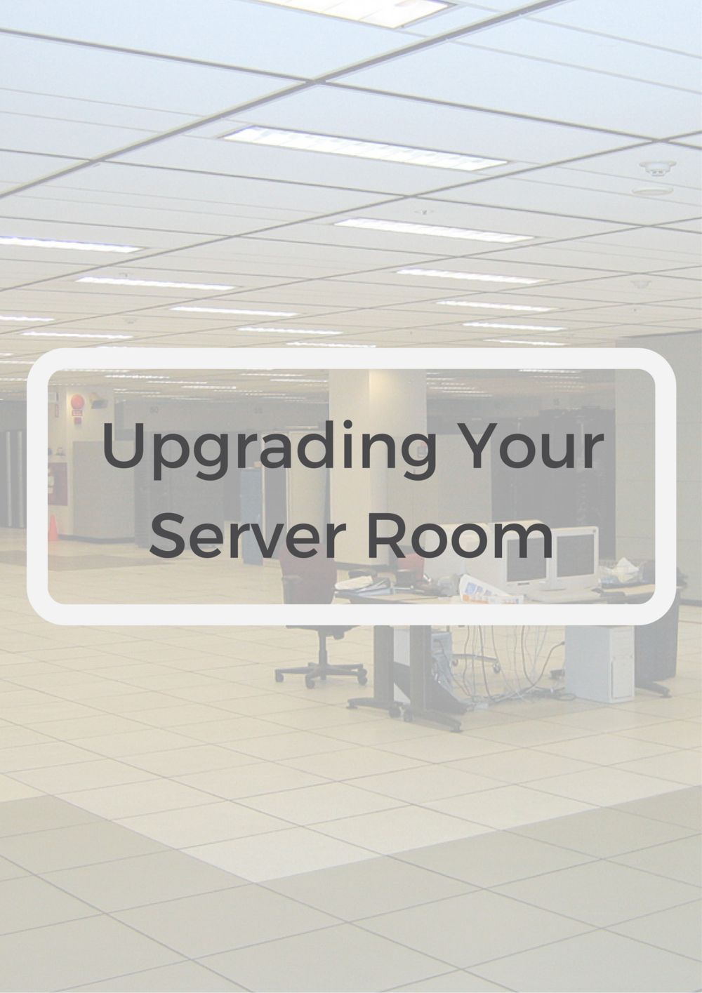 Upgrading-Your-Server-Room-Images.png