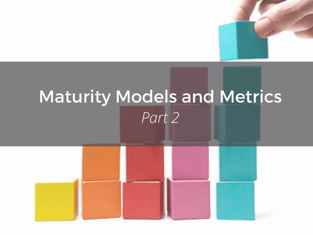 Maturity-Models-and-Metrics-4.png