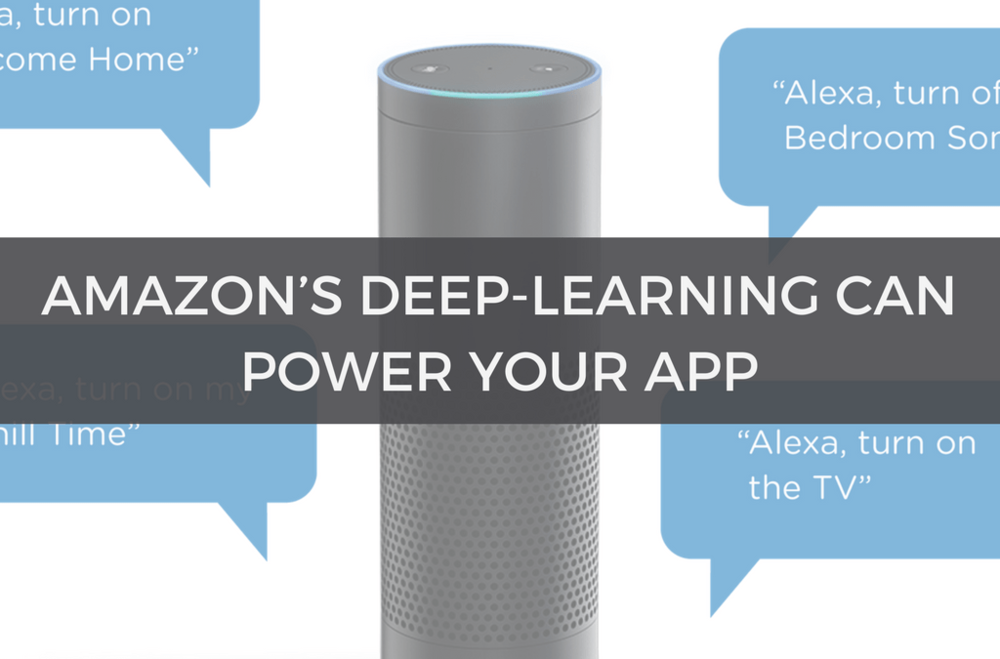 Amazon's Deep-Learning Can Power Your App