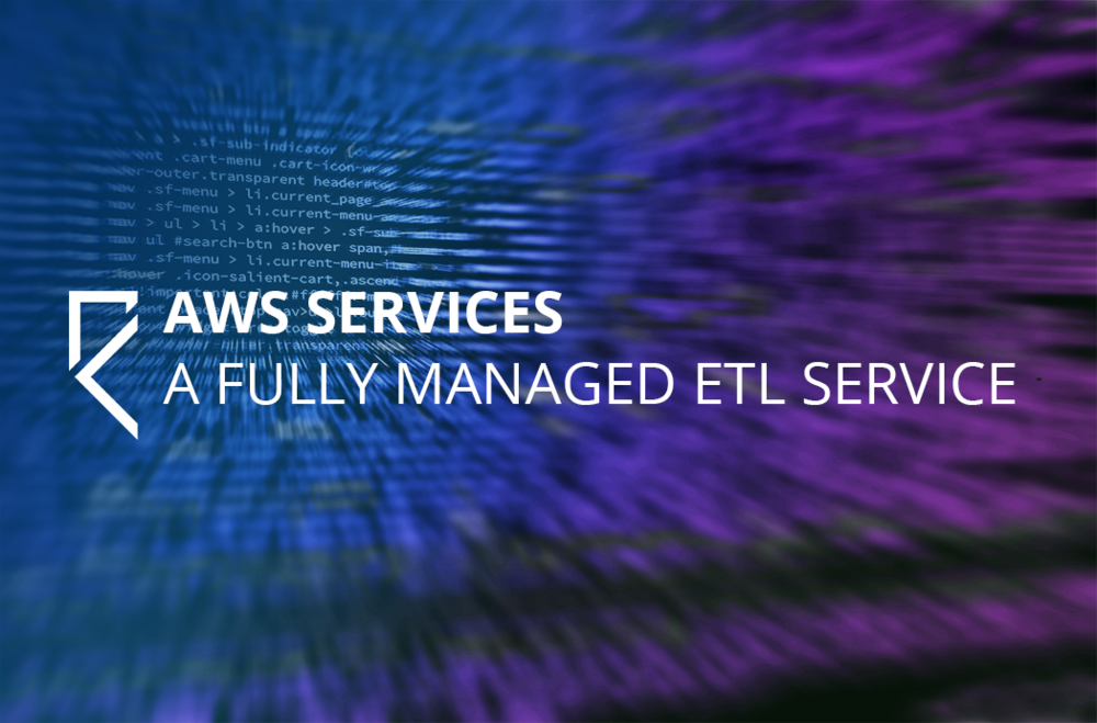 AWS Glue: A Fully Managed ETL Service — Relus Cloud