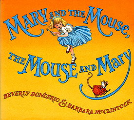 Mary and the Mouse, the Mouse and Mary, 2007