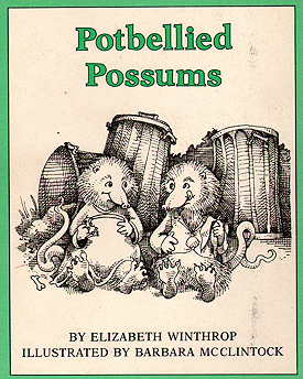 Potbellied Possums, 1977, her first published book