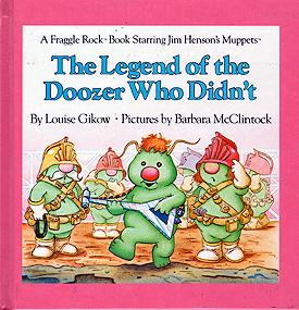 The Legend of the Doozer Who Didn't, 1985