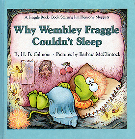 Why Wembly Fraggle Couldn't Sleep, 1985