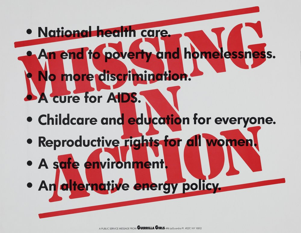 Guerrilla Girls, American, founded 1985 Publisher: Guerrilla Girls   Missing in Action, from the portfolio Guerrilla Girls' Most Wanted: 1985-2006   1991 Offset lithograph on paper 4/50 Overall: 17 1/16 x 22 1/16 in. (43.3 x 56 cm)   Hood Museum of Art, Dartmouth College: Purchased through the Anonymous Fund #144 ; 2006.83.11  ©  Guerrilla Girls