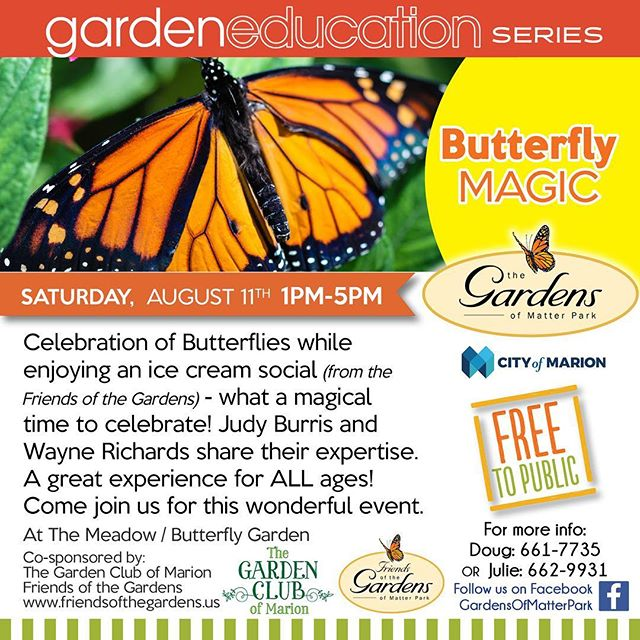 Our August Garden Education Series is coming up! Celebrate butterflies with us!!!